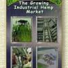 The Growing Industrial Hemp Market – Hemp Hemp Hooray! (2002)