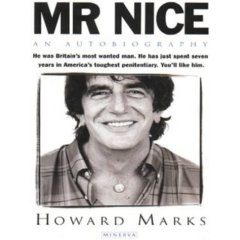mr nice howard marks biography