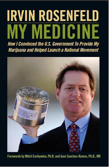 my medicine irv rosenfeld federal marijuana