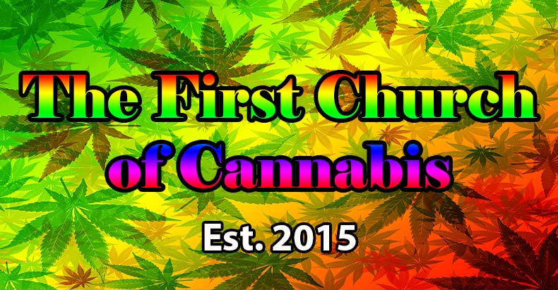 First Church of cannabis