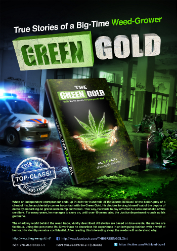 green gold marijuana growers stories netherlands